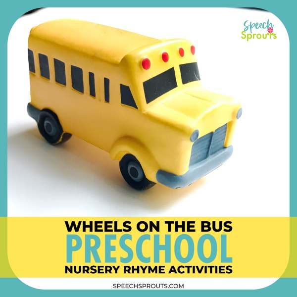 Preschool transportation activities with The Wheels on the Bus nursery rhyme and song. Fun speech and language development ideas for your transportation theme in preschool speech therapy from speechsprouts.com