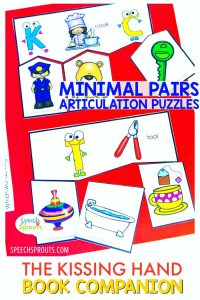 Minimal Pairs articulation puzzles from the back to school speech therapy activities for The Kissing Hand by Speech Sprouts
