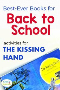 Books for back to school speech therapy- ideas and book companion activities for The Kissing Hand by Audrey Penn. Includes a free download for a welcome back treat bag. speechsprouts.com