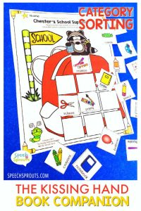 Speech therapy back to school activities for The Kissing Hand – Which pictures are school supplies? Glue them on the backpack. A category sorting activity from the Kissing Hand book companion by Speech Sprouts