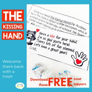 The Kissing Hand treat bag toppers with a cute poem and parent note. A FREE download from Speech Sprouts