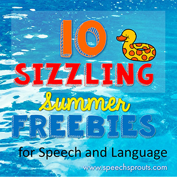 10 Sizzling Summer Freebies for speech and language