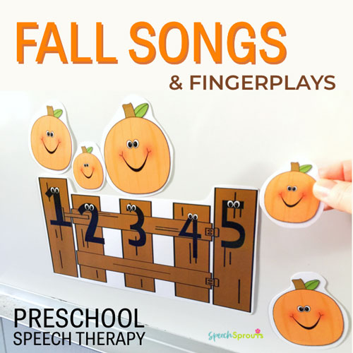 Fall Songs and Fingerplays for preschool speech therapy