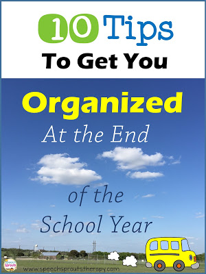 10 Great Tips for SLPs to Get You Organized at the End of The School Year That Will Make Your Life Easier in The Fall! www.speechsproutstherapy.com #speechtherapy #slp