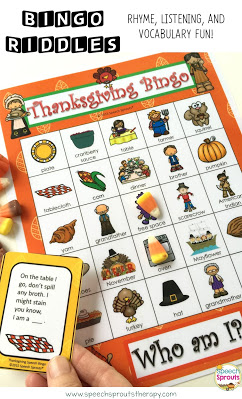 A Thanksgiving bingo game with riddles is a speech therapy game that teaches rhyme, listening and inference too! Play with candy corn or bingo chips in speech therapy or for your classroom party. 30 different boards and a low-color version is also included. #speechsprouts #speechtherapy #Thanksgivinggame