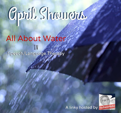 April Showers! Water Play in Speech and Language Therapy by Speech Sprouts www.speechsproutstherapy.com