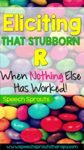 R Articulation therapy tips and tricks to try for eliciting the stubborn R sound when nothing else has worked! www.speechsprouts.com