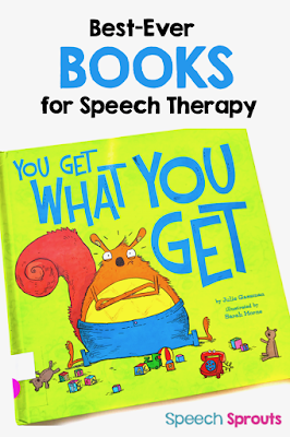 Best-ever Books for Speech Therapy- You Get What You Get is great for teaching social skills. Read the post by Speech Sprouts