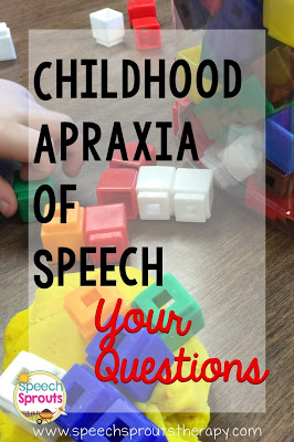 Childhood Apraxia of Speech: Your Questions about this tricky disorder www.speechsproutstherapy.com