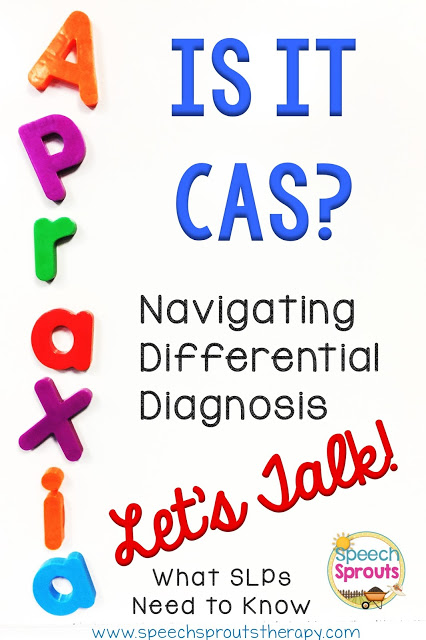 CAS: Making a differential diagnosis is tricky. What SLPs need to know. www.speechsproutstherapy.com