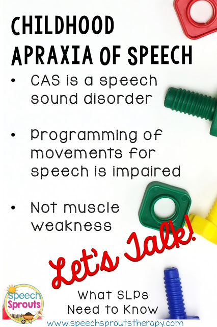Childhood Apraxia of Speech: What SLPs Need to Know by Speech Sprouts www.speechsproutstherapy.com