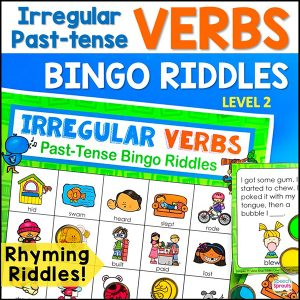 Irregular Past-tense verbs Bingo Riddles. A colorful printable bingo board with pictured past-tense verbs. and rhyming riddle calling cards for speech therapy. from Speech Sprouts