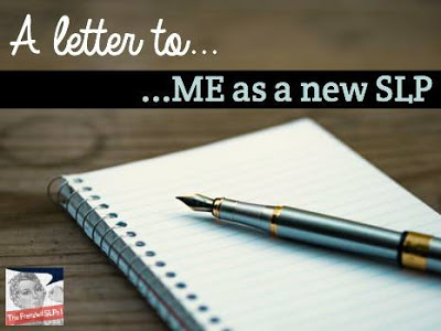 A Letter to Me as a New SLP - 5 Things I Really Needed To Know by Speech Sprouts