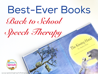 Welcome your speech therapy students back to school with The Kissing Hand and a sweet treat too! Freebie and book companion for this beloved story. www.speechsproutstherapy.com