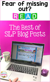 SLP/ Speech Therapy Blog Posts / Speech Sprouts