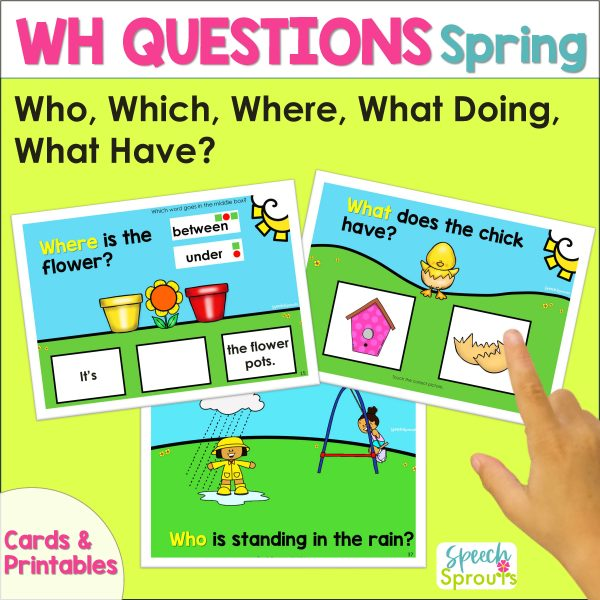 Wh questions speech therapy cards for spring showing flowerpots, a chick and a girl standing in the rain. Who, which, where, what doing and what have questions.