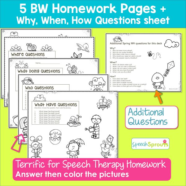 5 Wh Questions worksheets for speech therapy and an additional page of how, why questions,and when questions for spring.