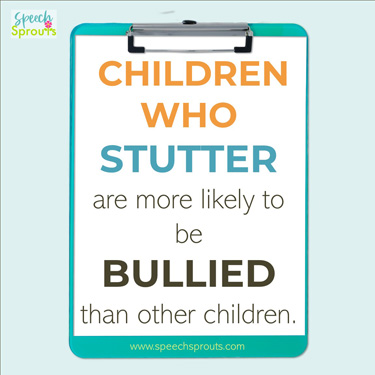 Children who stutter are more likely to be bullied than other children