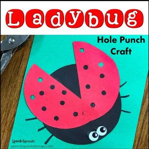 This easy ladybug craft for preschoolers is done with construction paper and a hole punch! Find a fun ladybug song for preschoolers and ladybug book ideas too in this post by Speech Sprouts www.speechsprouts.com