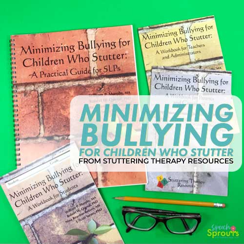 Minimizing Bullying for Children who stutter- guide and workbooks from Stuttering Therapy Resources