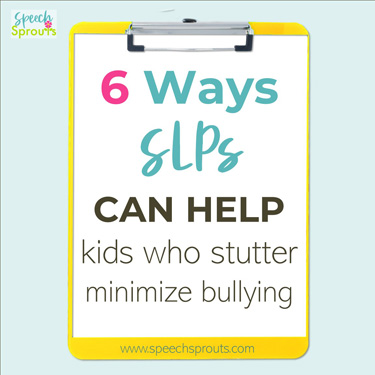 6 Ways SLPs can help kids who stutter minimize bullying